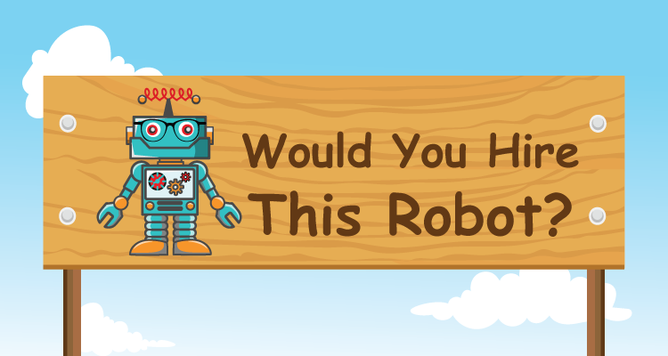 [Infographic] Would You Hire This Robot?