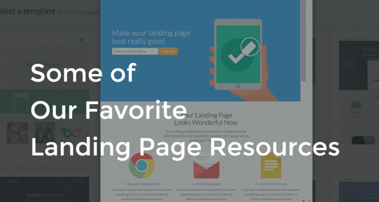 Some of Our Favorite Landing Page Resources