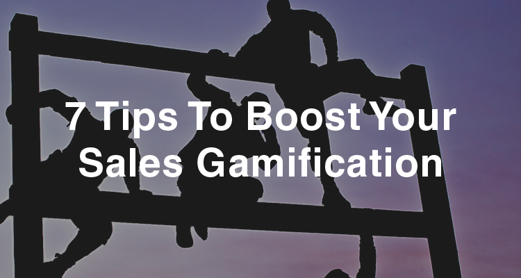 7 Tips To Boost Your Sales Gamification