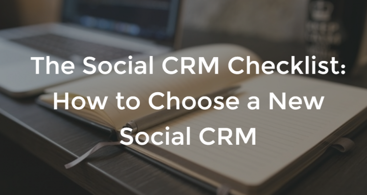 The Social CRM Checklist
