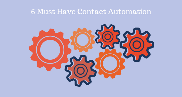 6 Contact Automations Your CRM Needs