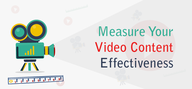 How to Measure Effectiveness of Video Content