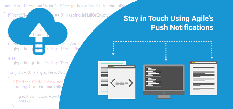 Stay in Touch Using Agile's Push Notifications