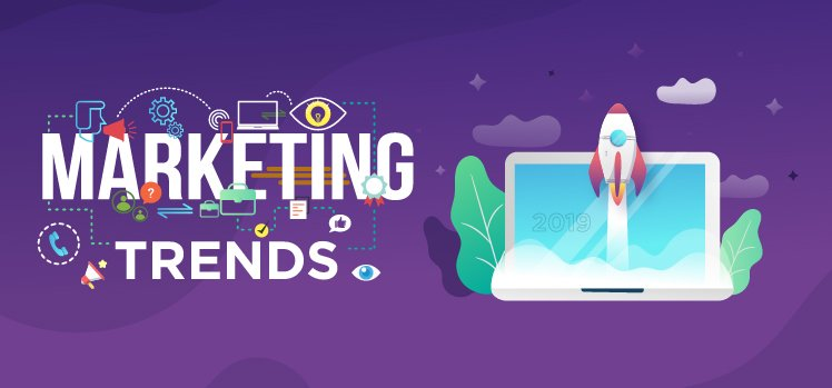 8 Marketing trends to watch for in 2019