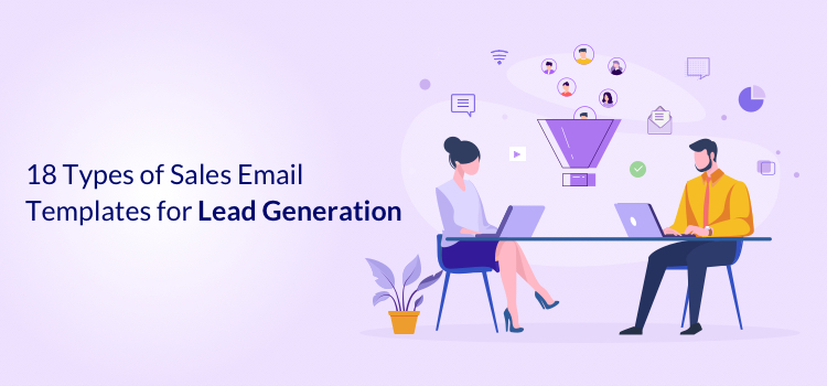 18 Types of Sales Email Templates for Lead Generation